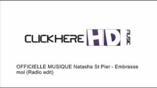 OFFICIAL MUSIC Natasha St Pier - Embrasse moi (Radio edit)