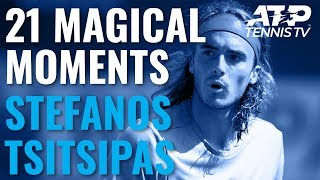 21 Magical Stefanos Tsitsipas Moments!