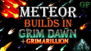 Grim Dawn and Grimarillion Meteor Builds!