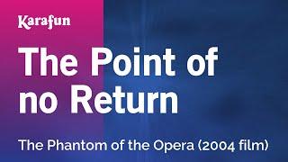 Karaoke The Point Of No Return - The Phantom Of The Opera *