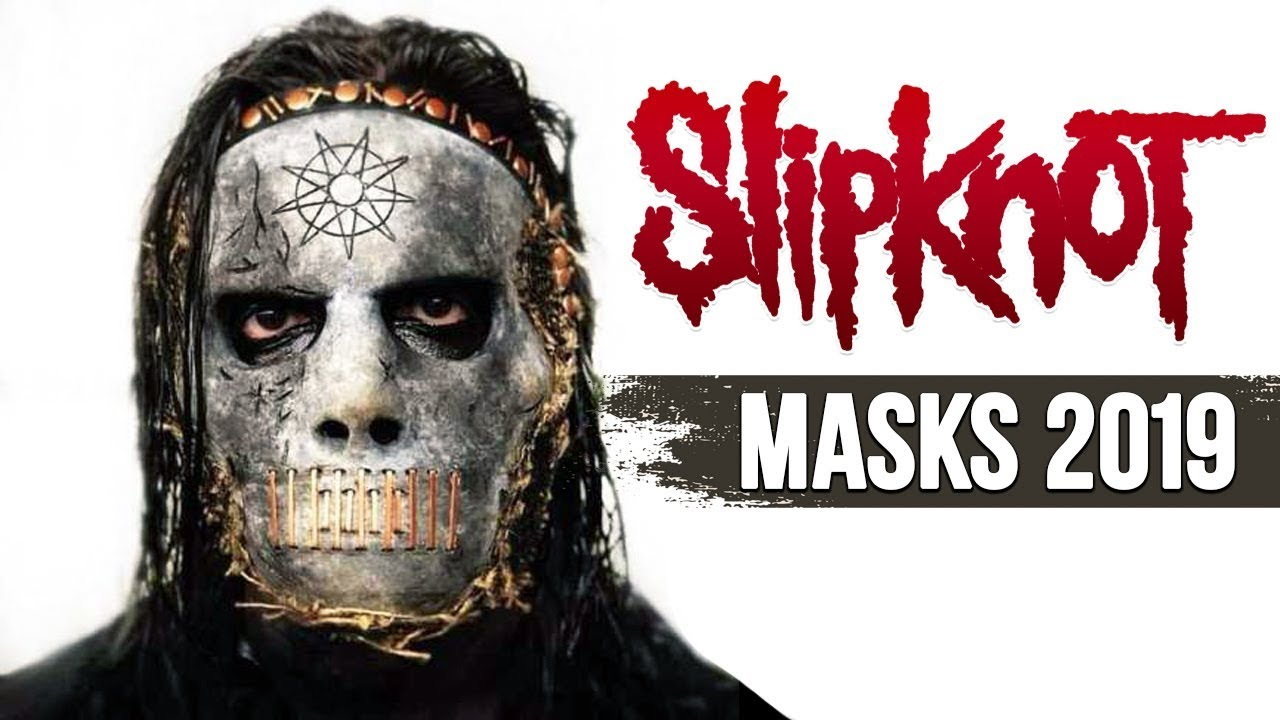 NEW SLIPKNOT MASKS 2019