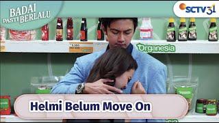 Belum Move On, Helmi Masih Dekati Sisca!   Badai Pasti Berlalu Episode 94