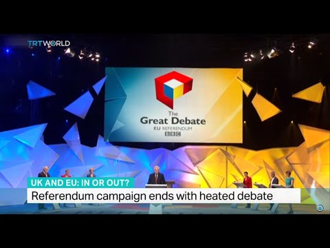 Referendum campaign in UK ends with heated debate, Duncan Crawford reports