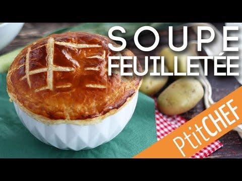 recette-de-soupe-feuilletée-poireaux-pommes-de-terre---ptitchef.com