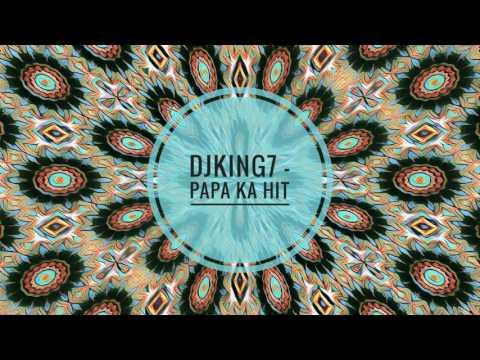 DJkinG7 - Papa Ka Hit (Broken Beat)