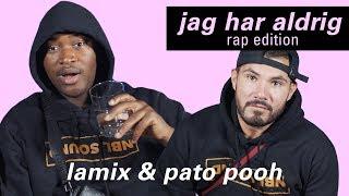 """Bror, bete dig!"" | jag har aldrig (rap edition) med Lamix + Pato Pooh"