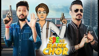 Bank Chor With Jack Shukla ft Riteish & Vivek || SDE Specials