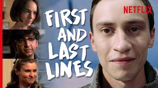 Atypical - The First & Last Lines Spoken By Every Major Character