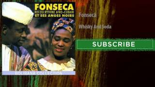 Fonseca - Whisky And Soda