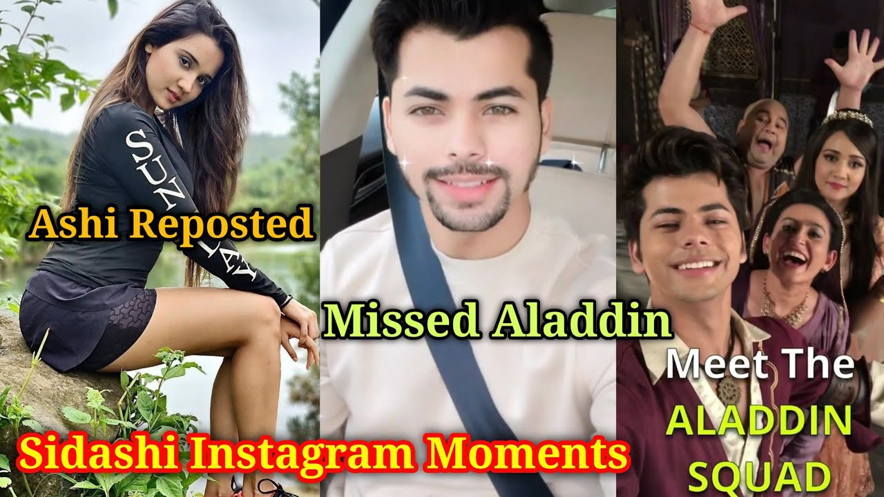 Cute Ashi Reposted Siddharth Post|Sidashi Instagram Moments|Shared Aladdin Reels Missing Ashi & Team