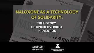 Naloxone as a Technology for Solidarity: The History of Overdose Prevention