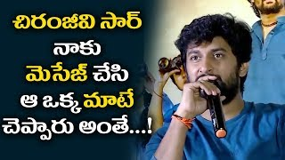 Chiranjeevi Sir Messaged Me And Says One One Word Only | Nani Interaction With His Fans