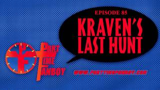 Part-Time Fanboy Podcast: Ep 85 PTF Book Club Kraven