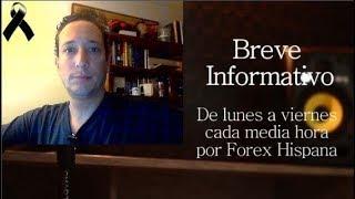 Breve Informativo - Noticias Forex del 30 de Noviembre 2018