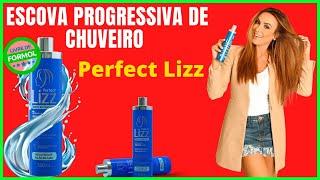 Progressiva Perfect Lizz – Escova Progressiva de Chuveiro Perfect Lizz