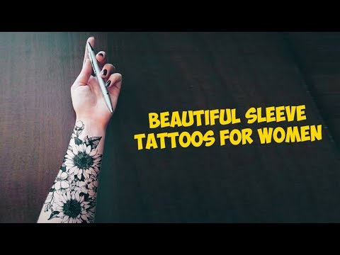 Beautiful Sleeve Tattoos for Women To Find Your Inspiration