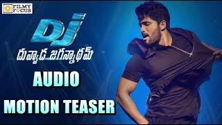 Dj duvvada jagannadham audio motion teaser || dj songs || allu arjun, pooja hegde  - filmyfocus.com