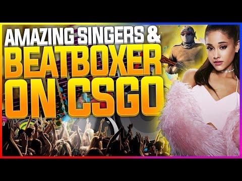 Insane Singer & Beatboxer In CS:GO
