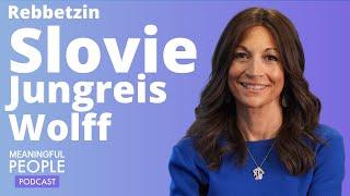 The Story of Rebbetzin Slovie Jungreis Wolff | Meaningful People #41