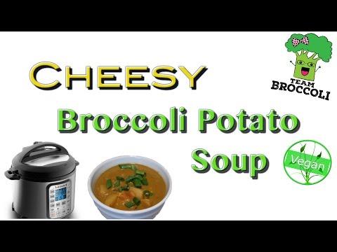 Cheesy Broccoli Potato Soup | Instant Pot Recipe | VEGAN | Ep:993