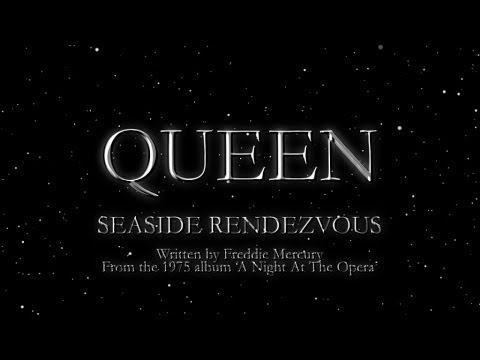 Queen - Seaside Rendezvous (Official Lyric Video)