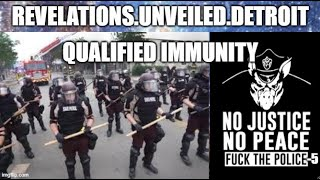 "F@CK the Police.  ""QUALIFIED"" IMMUNITY. pt. 5...."