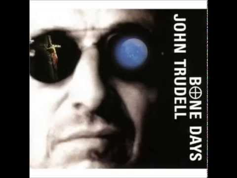 Bone Days  John Trudell full album