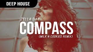 Zella Day - Compass (Milk N Cookies Remix) [Premiere]