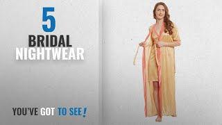 Top 10 Bridal Nightwear [2018]: Claura Satin 2pc Stylish Nighty With Robe