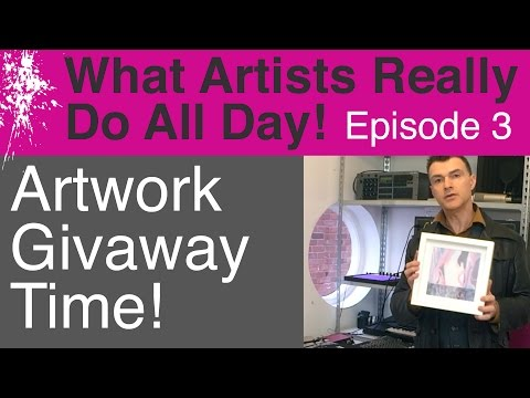 What Artists Really Do All Day - Contemporary Modern Art Volg: Episode 3 (Artwork Giveaway Time!)