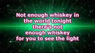 Kiefer Sutherland -  Not Enough Whiskey (Lyrics)