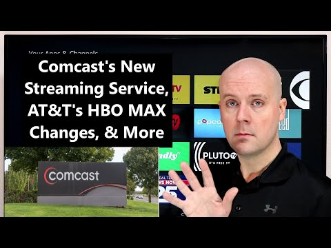 CCT - Comcast's New Streaming Service, AT&T's HBO MAX Changes, & More