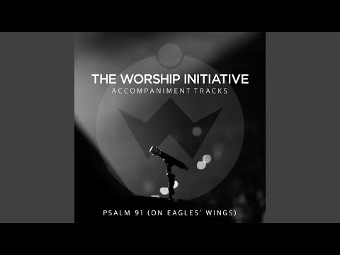 Psalm 91 (On Eagles' Wings) (Instrumental)