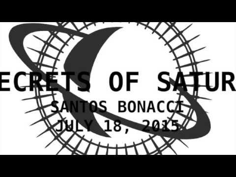Secrets of Saturn with Santos Bonacci