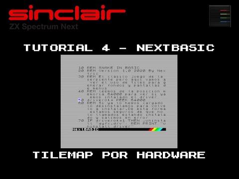 NextBasic  - Zx Spectrum Next -  TileMap Hardware  - Tutorial 4