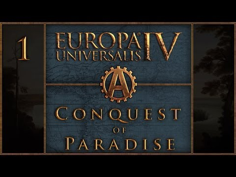 Europa Universalis IV Conquest of Paradise Let's Play Pawnee 1 |