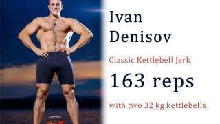 Ivan Denisov - 163 kettlebell jerks / Иван Денисов - 163 подъемов