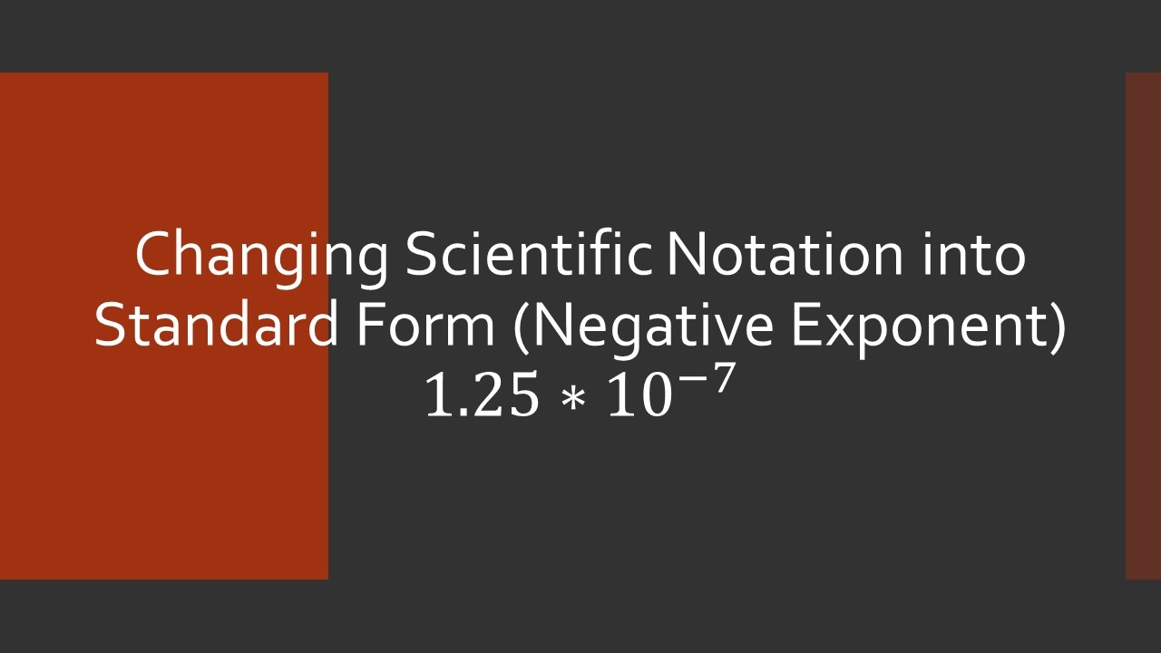 Changing scientific notation into standard form negative exponent changing scientific notation into standard form negative exponent falaconquin