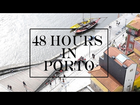 48 Hours in Porto - Travel Vlog