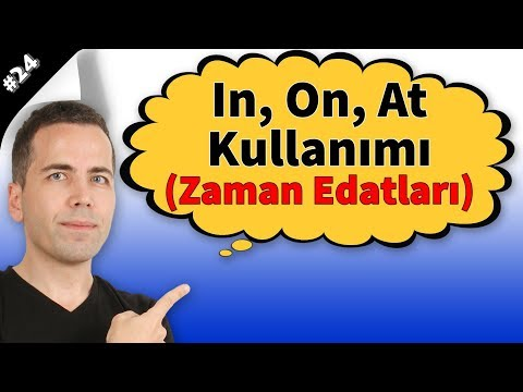 In, On, At Kullanımı (Zaman Edatları) #24