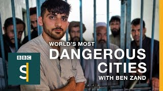 World's Most Dangerous Cities: Kabul - BBC Stories