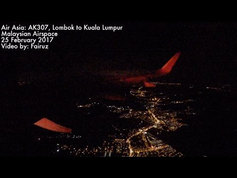 AIR ASIA LANDING AT KLIA2 IN NIGHT TIME: LOMBOK(LOP) TO KUALA LUMPUR(KUL)