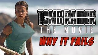 TOMB RAIDER FAILS AGAIN? - Movie Podcast