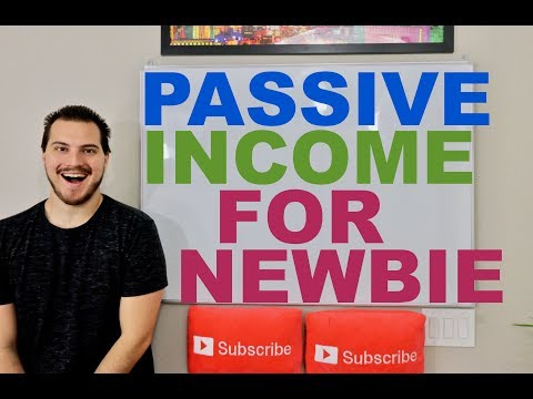 Passive Income For Beginners 2018