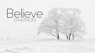 Download Video DYATHON - Believe [Emotional Piano Music] MP3 3GP MP4