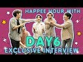 EXCLUSIVE INTERVIEW and GAME TIME with DAY6! | Happee Hour