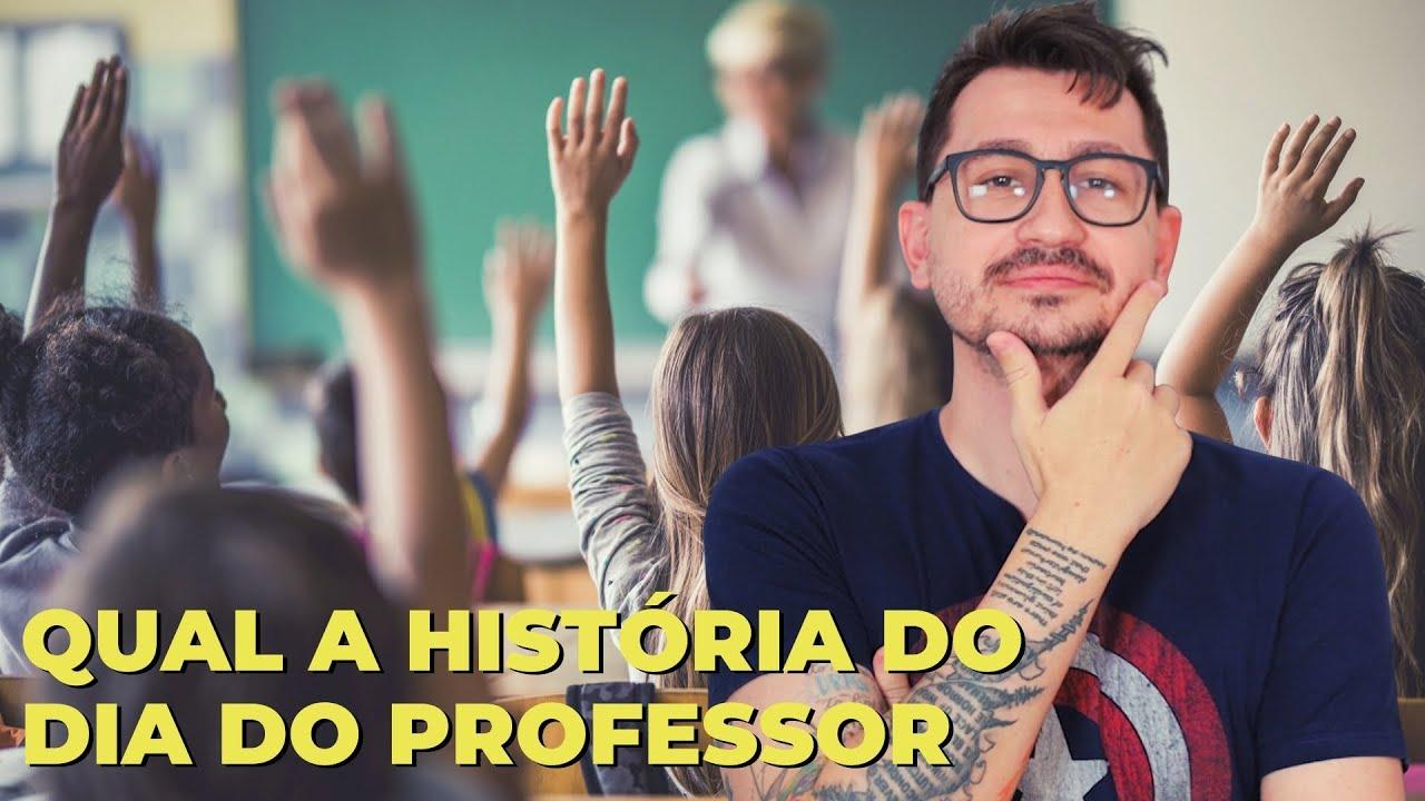 QUAL A HISTÓRIA DO DIA DO PROFESSOR?  || VOGALIZANDO A HISTÓRIA