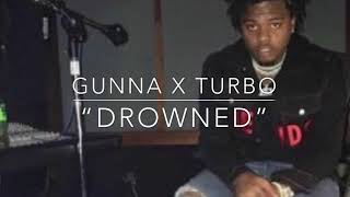 "[FREE] Gunna X Turbo Type Beat ""Drowned"" Prod. By Metro Pulbish"