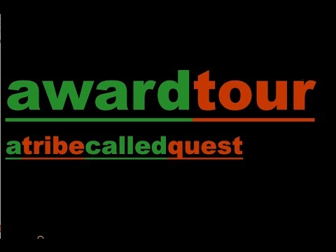 A Tribe Called Quest  Award Tour Sample Breakdown