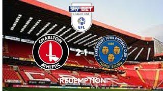 'REDEMPTION!': Charlton Athletic 2-1 Shrewsbury Town